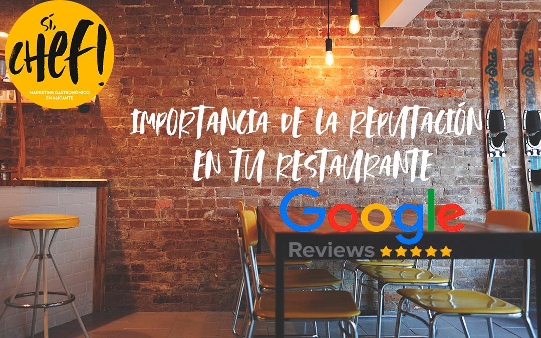 ¿Cómo de importante es la reputación de tu restaurante?