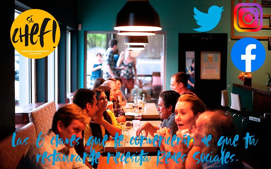 Las 6 claves que te convencerán de que tu restaurante necesita Redes Sociales.