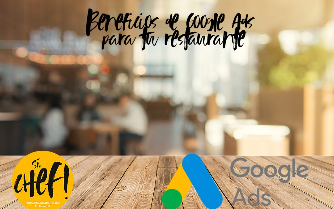 Beneficios de Google Ads para tu Restaurante