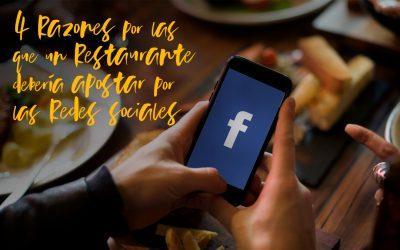 4 Razones por las que un restaurante debería apostar por las redes sociales