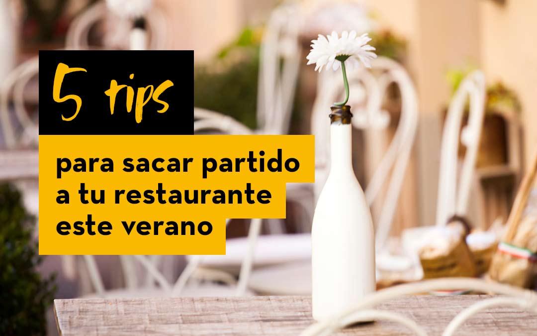 5 tips para sacar partido a tu restaurante este verano