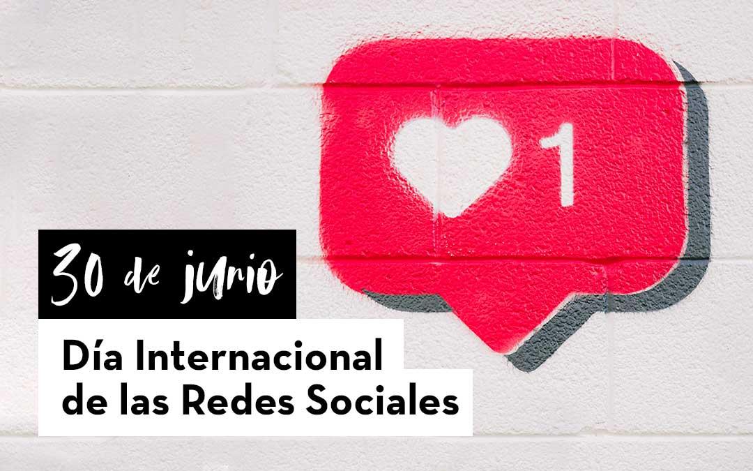 30 de junio. Día Internacional de las Redes Sociales